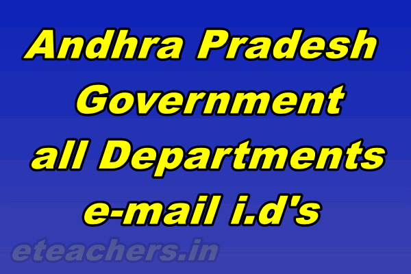 Andhra Pradesh Government all Departments e-mail i.d's