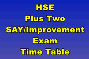 HSE Improvement Exam Time Table 2019 - Kerala +2 Say Time Table